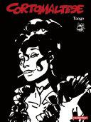 Corto Maltese (Tome 10) - Tango (édition enrichie noir et blanc)