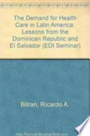 The Demand for Health Care in Latin America