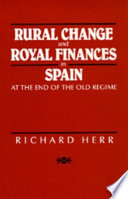 Rural Change and Royal Finances in Spain at the End of the Old Regime