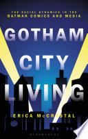 Gotham City Living