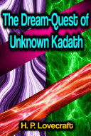 The Dream-Quest of Unknown Kadath Book