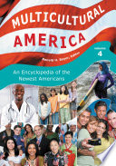 Multicultural America An Encyclopedia Of The Newest Americans 4 Volumes
