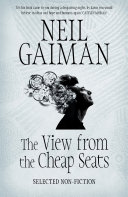 The View From The Cheap Seats : writing by international phenomenon and...