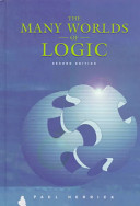 The Many Worlds of Logic