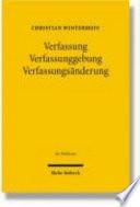 Verfassung - Verfassunggebung - Verfassungsänderung