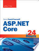 ASP NET Core in 24 Hours  Sams Teach Yourself