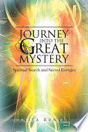 Journey into the Great Mystery