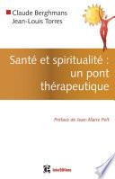 Sant   et spiritualit     un pont th  rapeutique
