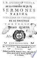 R P  Antonio Vieyra  de la Compania de Jesus  Sermones varios  traducidos en castellano de su original portugues  Tomo primero   XXI