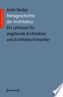 Metageschichte der Architektur