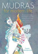 Mudras For Modern Life : each borrowing much from the...