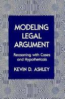 Modeling Legal Argument