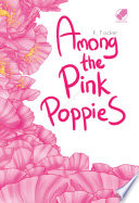 Among the Pink Poppies