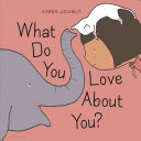 What Do You Love About You  Book PDF