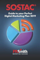 Sostac r  Guide to Your Perfect Digital Marketing Plan 2018