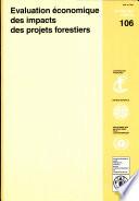 Evaluation   conomique des impacts des projets forestiers