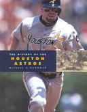 The History of the Houston Astros