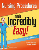 Nursing Procedures Made Incredibly Easy