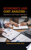 Economics And Cost Analysis For Operations And Project Managers 3rd Edition
