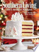 Southern Living Annual Recipes 2013