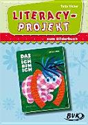 Literacy Projekt zum Bilderbuch  Das kleine Ich bin ich