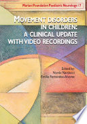 Movement disorders in children  a clinical update with video recordings