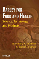 Barley for Food and Health