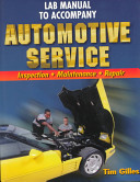 Lab Manual to Accompany Automotive Service