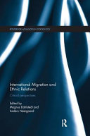 International Migration and Ethnic Relations: Critical Perspectives