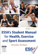 ESSA   s Student Manual for Health  Exercise and Sport Assessment