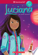 Luciana American Girl Girl Of The Year 2018 Book 1