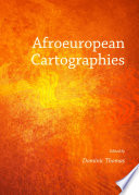 Afroeuropean Cartographies
