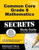 Common Core Grade 8 Mathematics Secrets Study Guide