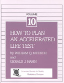 How to Plan an Accelerated Life Test