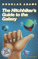 The Hitchhiker s Guide to the Galaxy
