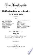 Neue Encyklop  die der Wissenschaften und K  nste