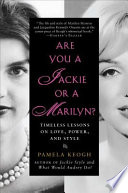 Are You a Jackie or a Marilyn