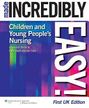 Children s and Young People s Nursing Made Incredibly Easy