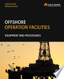 Offshore Operation Facilities book