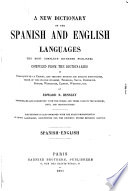 New dictionary of the Spanish and English languages