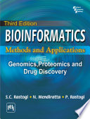 Bioinformatics Methods And Applications  Genomics Proteomics And Drug Discovery 3Rd Ed