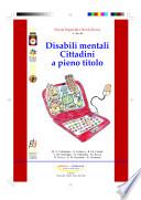 Disabili mentali  Cittadini a pieno titolo