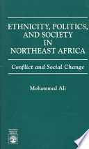 Ethnicity  Politics  and Society in Northeast Africa