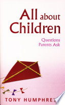 All About Children     Questions Parents Ask
