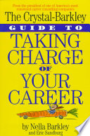 The Crystal Barkley Guide to Taking Charge of Your Career