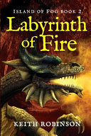 Labyrinth Of Fire (Island Of Fog, Book 2) : miss simone's world. now the shapeshifters are...