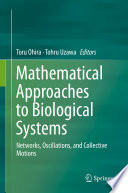 Mathematical Approaches to Biological Systems