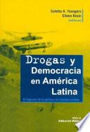 Drogas y democracia en Am  rica Latina