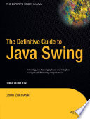 The Definitive Guide to Java Swing