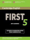 Cambridge English First 5 Student s Book with Answers